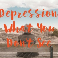 Depression: What You Don't See.