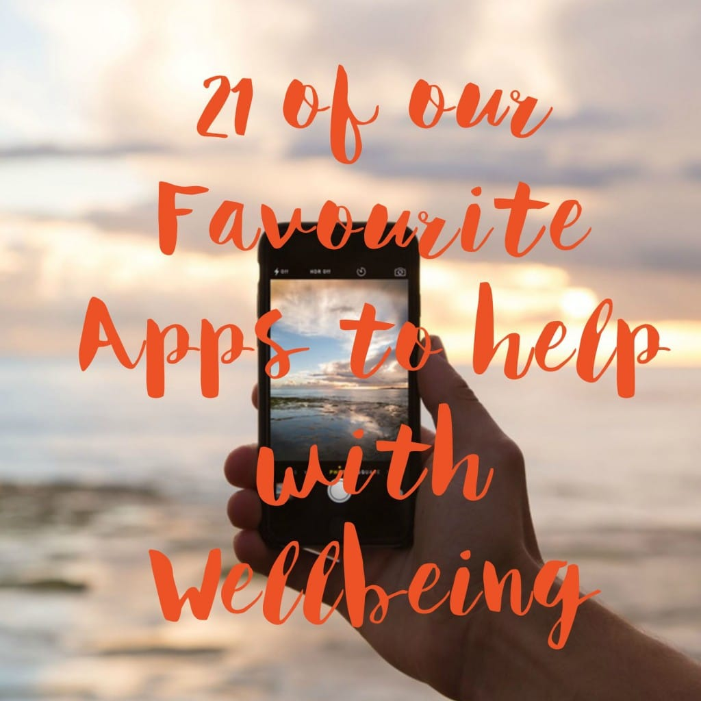 21 of our Favourite Apps to help with Wellbeing