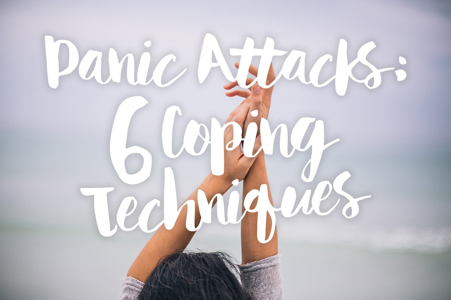 panic-attacks-6-coping-techniques-text