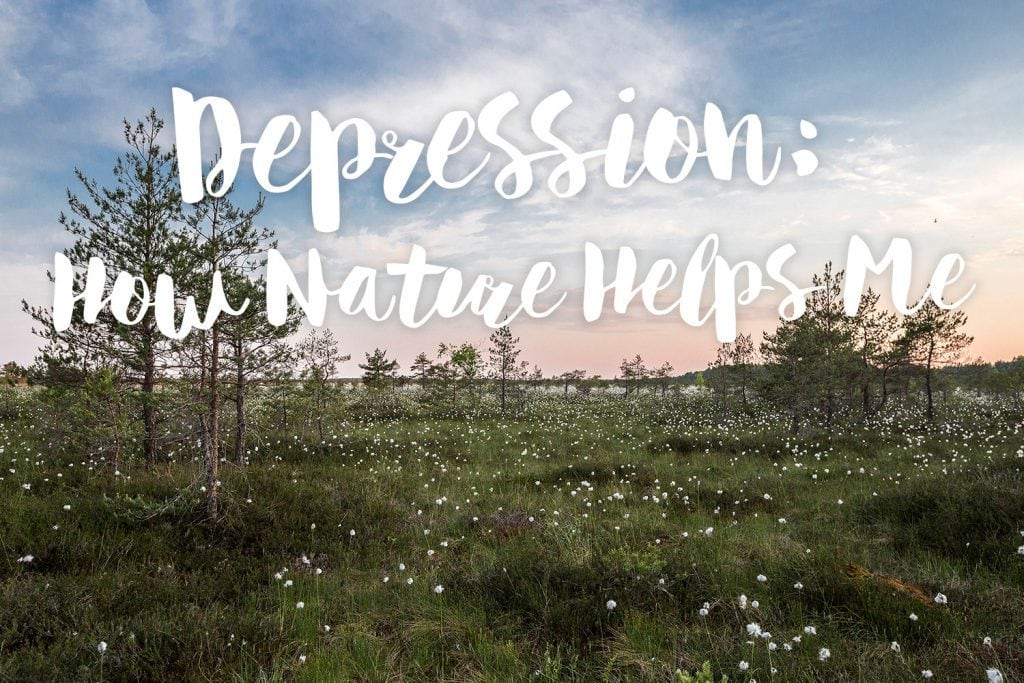 depression-how-nature-helps-me-text
