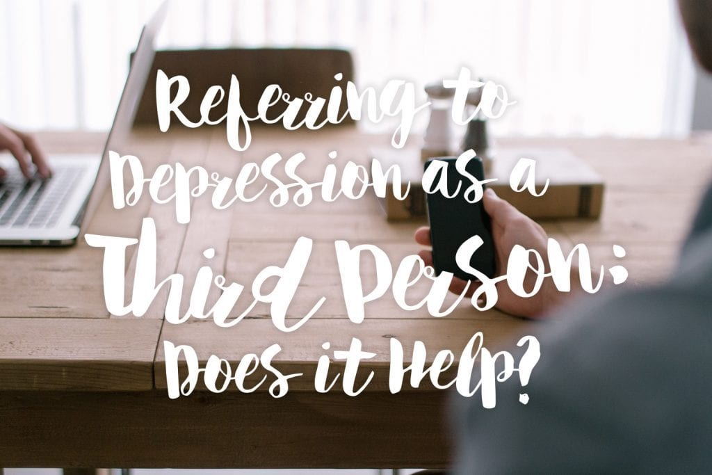 referring-to-depression-as-a-third-person-does-it-help-text