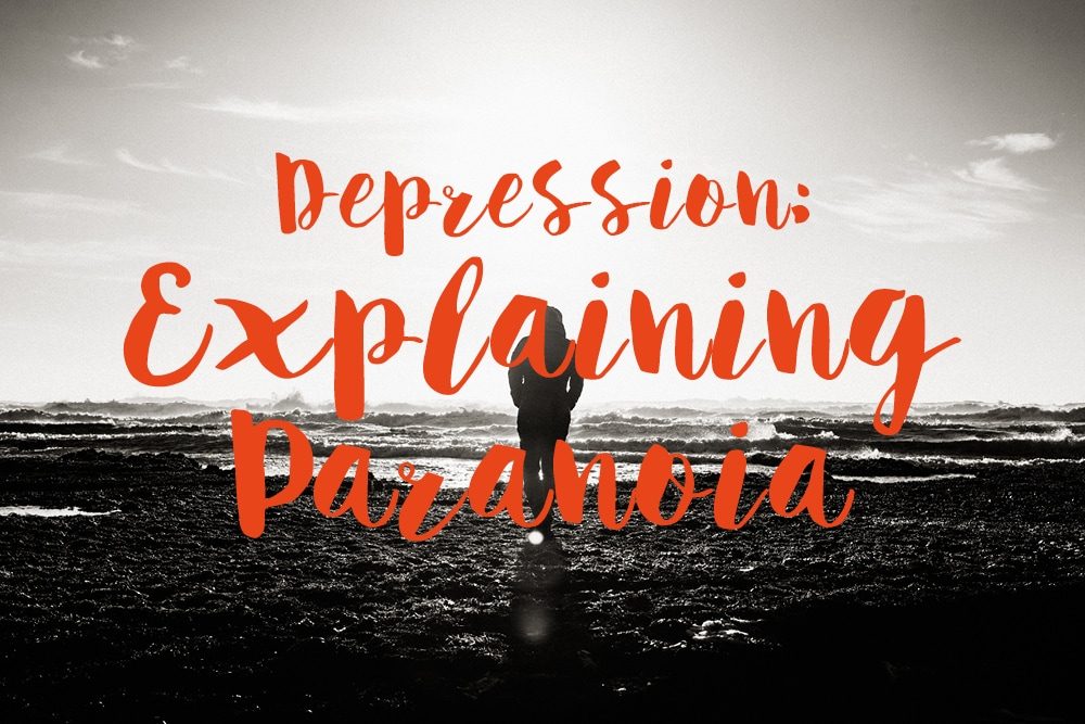 depression-explaining-paranoia-text