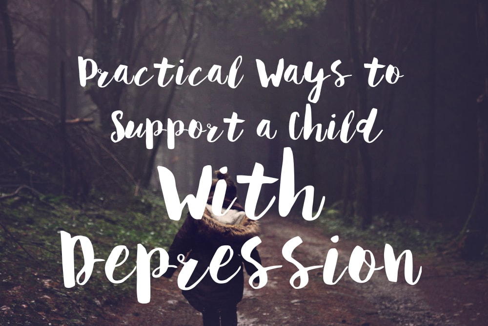 practical-ways-to-support-a-child-with-depression-text