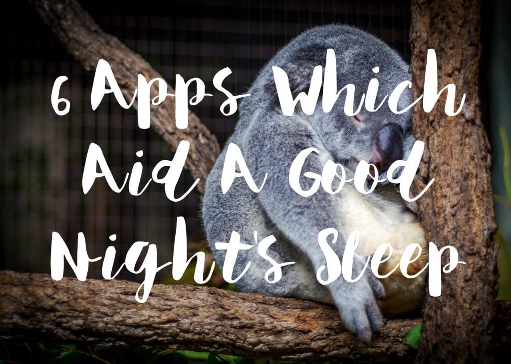 6-apps-which-aid-a-good-nights-sleep-text