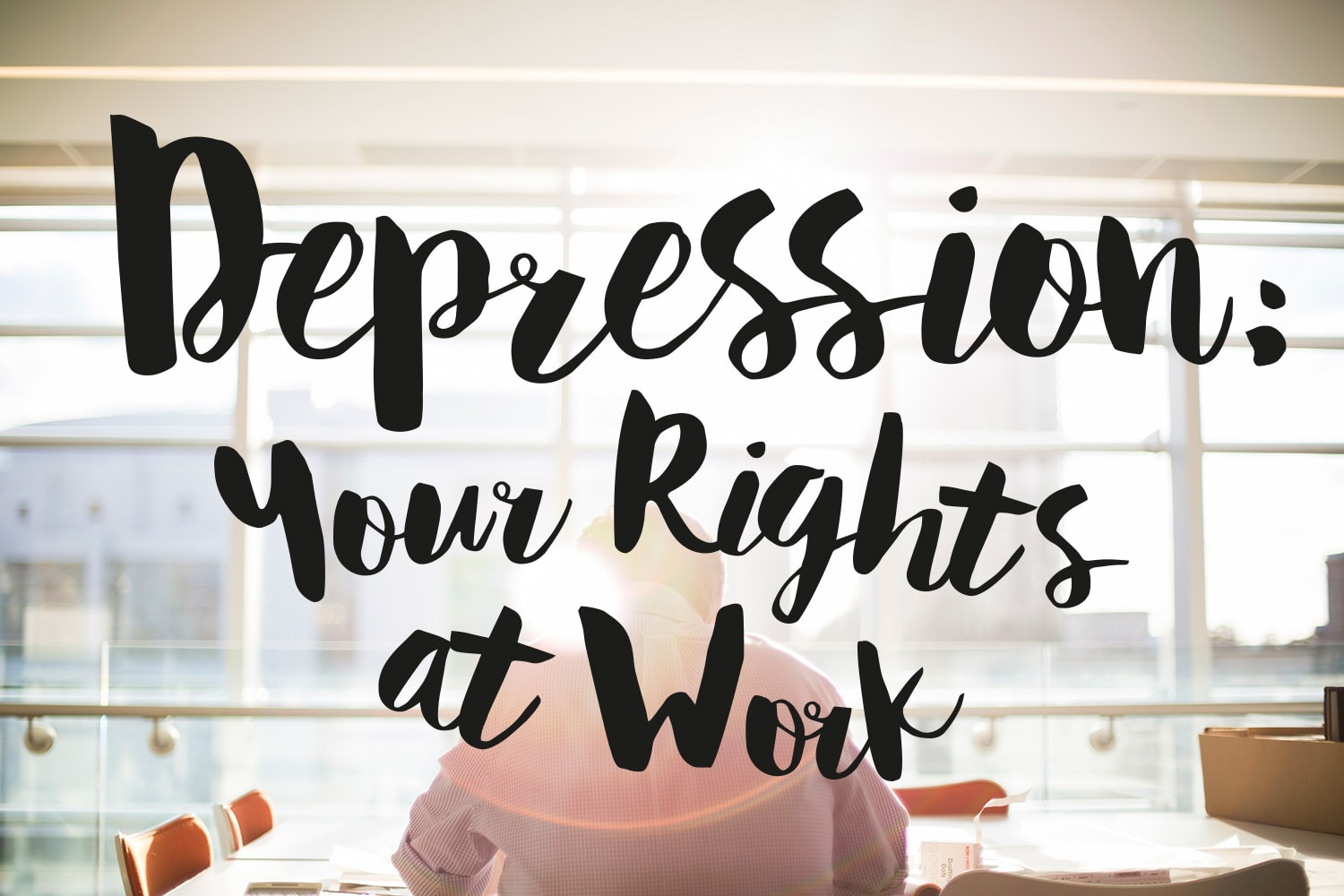 depression your rights at work