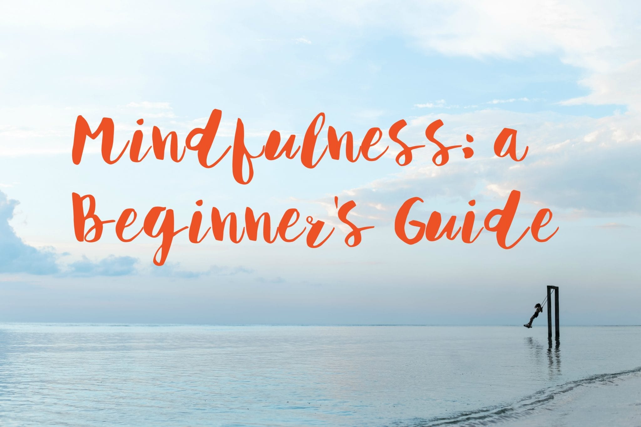 mindfulness a beginners guide text