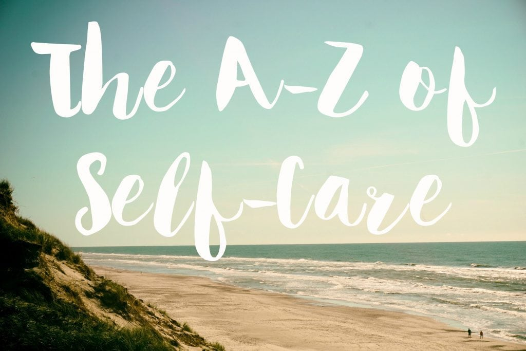 The A-Z of Self-Care - The Blurt Foundation
