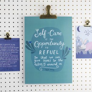 Self-Care is the Opportunity A4 Print