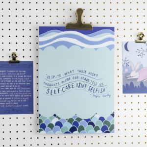 Self-Care Isn't Selfish A4 Print