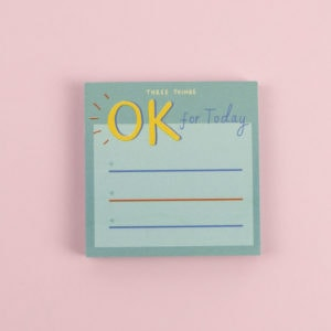 'Three Okay Things' Sticky Notes