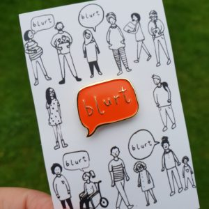 'Blurt' Enamel Pin