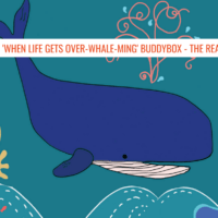 Our 'When Life Gets Over-Whale-Ming' BuddyBox - The Reaction