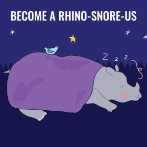 'Become a Rhino-Snore-Us' BuddyBox