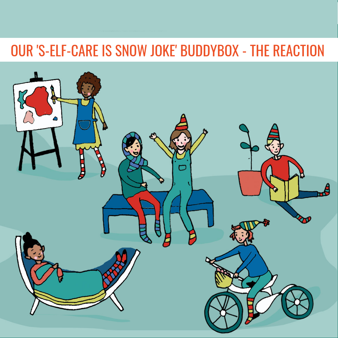Our 'S-Elf-Care Is Snow Joke' BuddyBox - The Reaction