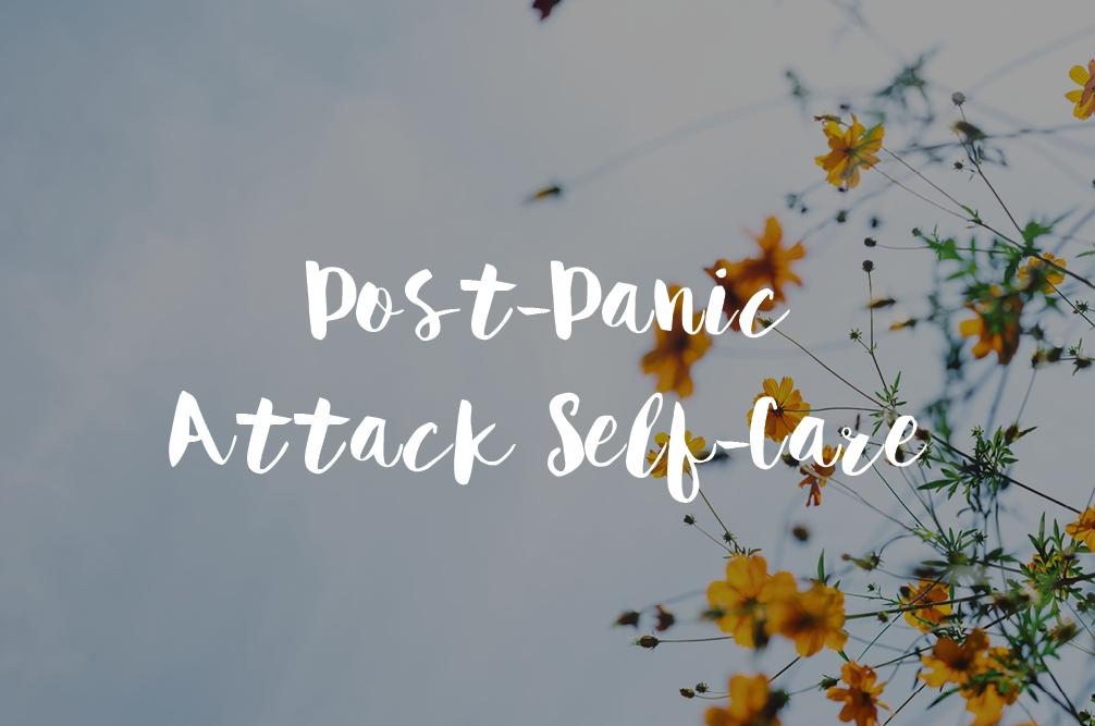 Post-Panic Attach Self-Care