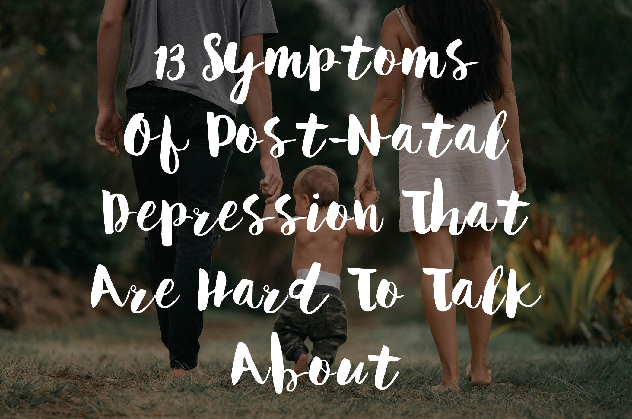13 Symptoms Of Post-Natal Depression That Are Hard To Talk About