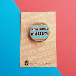 Rosie Johnson Kindness Matters Wooden Badge