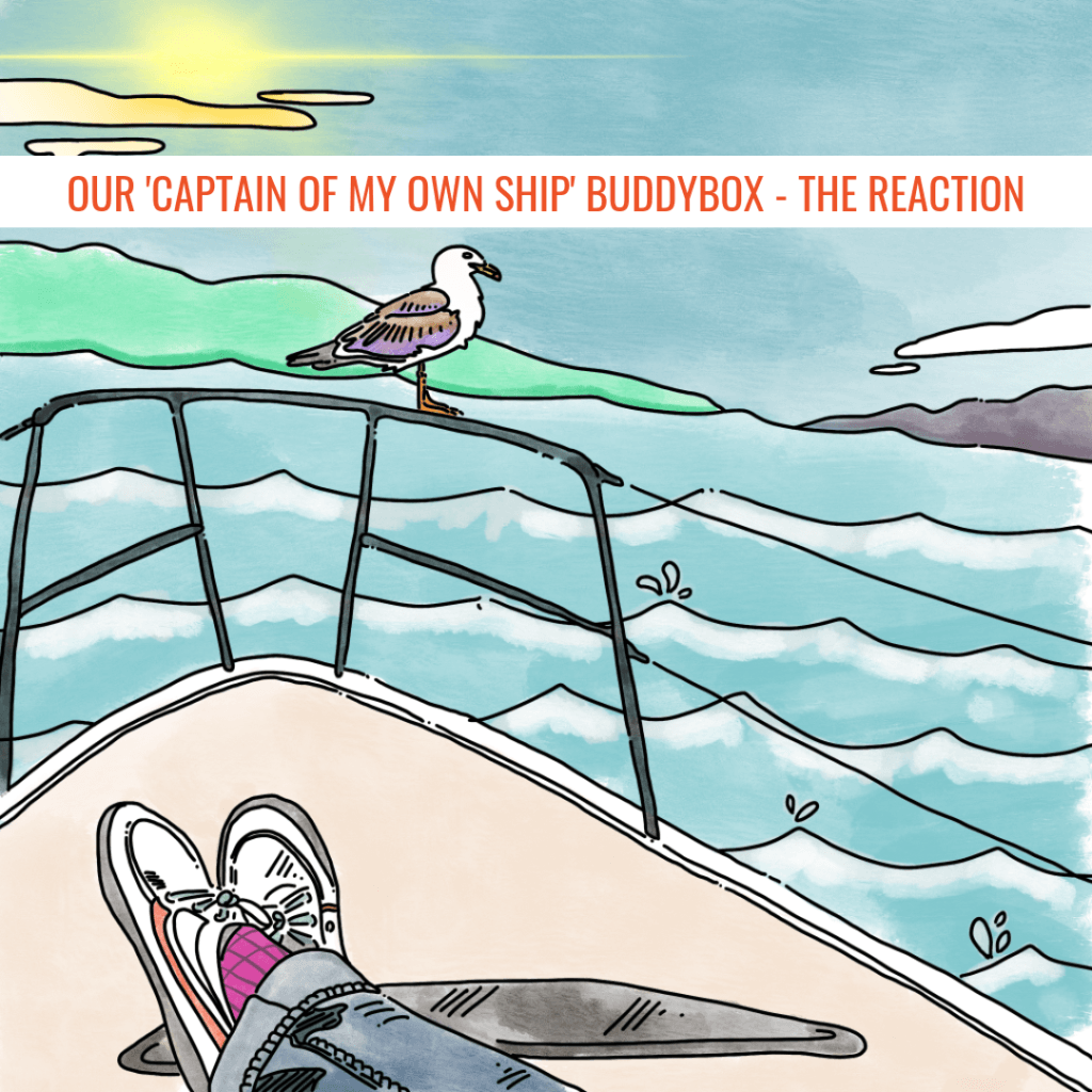 Our 'Captain Of My Own Ship' BuddyBox – The Reaction