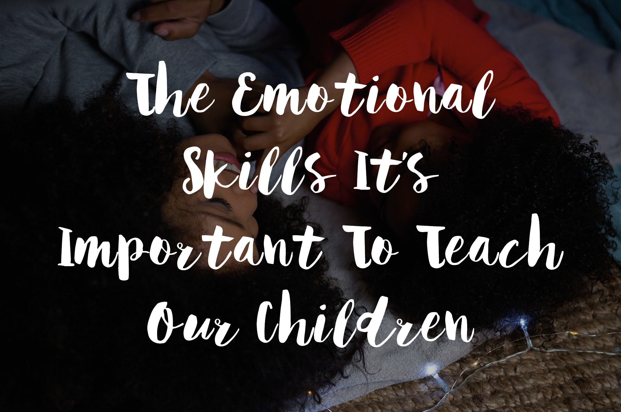 The Emotional Skills It's Important To Teach Our Children