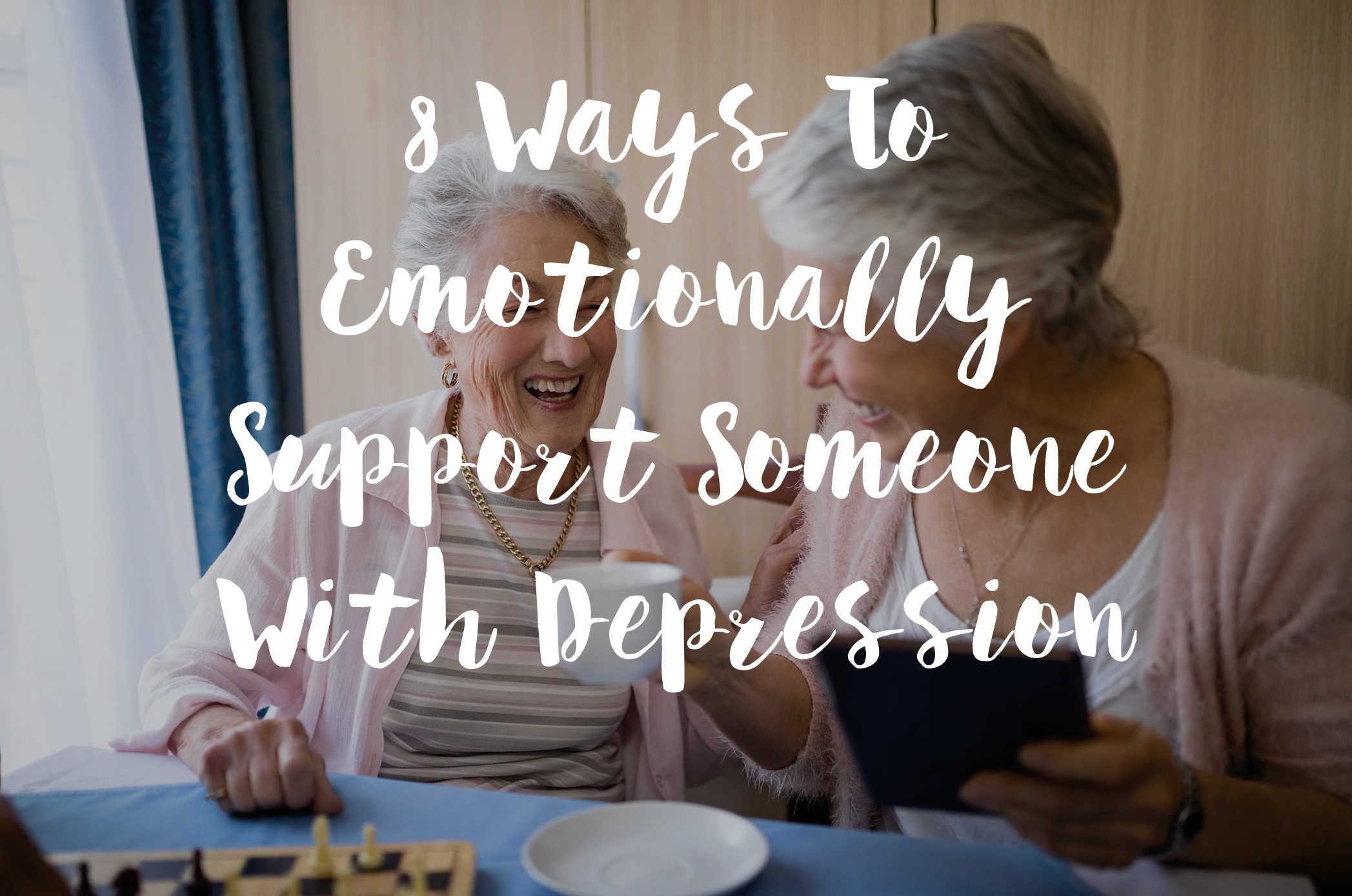 8 Ways To Emotionally Support Someone With Depression